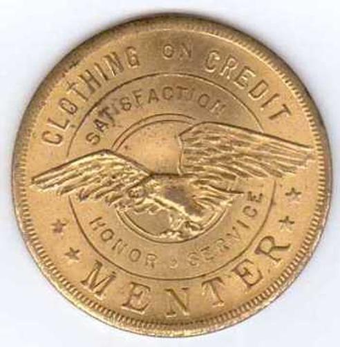 1920's Menter trade coin, good for a discount.